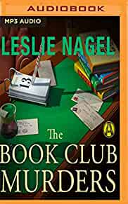 The Book Club Murders Leslie Nagel Dina Pearlman 9781536691108 Amazon.com Books