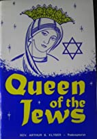 Queen of the Jews by Arthur Klyber
