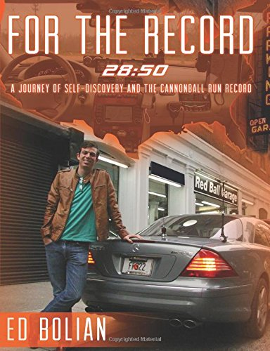 FOR THE RECORD: 28:50 A journey toward self-discovery and the Cannonball Run Record