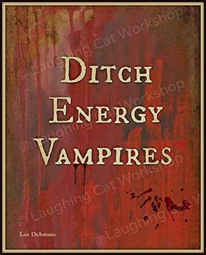 Ditch Energy Vampires Art Mental Health education Poster Back to School Counselor Print Halloween Decor Hipster Vampire Teen girls dorm decor Psychology Quote print