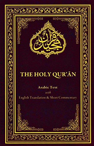 Holy Quran with English Translation and Short Commentary