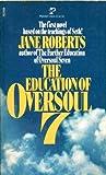 Educ Oversoul 7, Jane roberts, 0671410148
