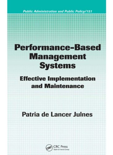 Download Performance-Based Management Systems: Effective Implementation and Maintenance (Public Administration and Public Policy) Pdf