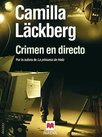 Crimen en directo (Los crímenes de Fjällbacka nº 4) eBook ...