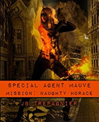Special Agent Mauve by JB Trepagnier ebook deal