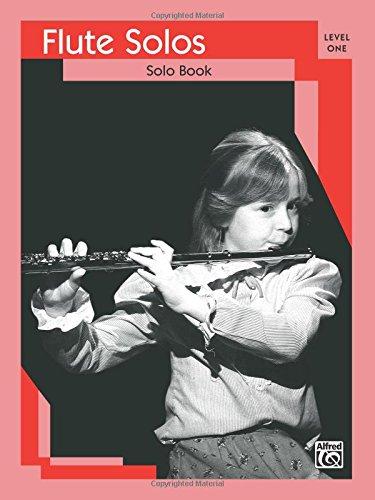 (Flute Solos: Level I Solo Book)