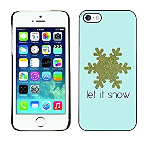 Soft Silicone Rubber Case Hard Cover Protective Accessory Compatible with Apple iPhone? 5 & 5S - gold blue snow quote winter