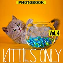 Kitties Only, vol.4 (Pets Only Book 7)