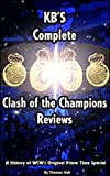 KBs History Of Clash Of The Champions: A history of the original WCW prime time special.