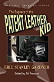 The Exploits of the Patent Leather Kid (Lost Classics (Paperback))