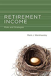 Retirement Income: Risks and Strategies (MIT Press)