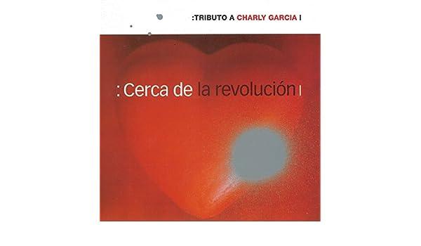 Cerca de la Revolución: Tributo a Charly García de Varios Artistas en Amazon Music - Amazon.es