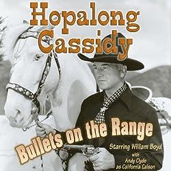 Hopalong Cassidy: Bullets on the Range