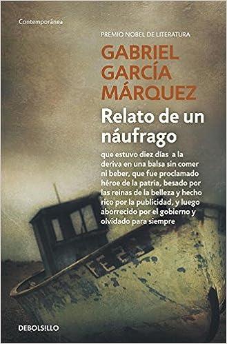 Relato de un náufrago - Gabriel Garcia Marquez