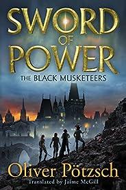 Sword of Power (The Black Musketeers Book 2)
