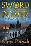 Sword of Power (The Black Musketeers Book 2)