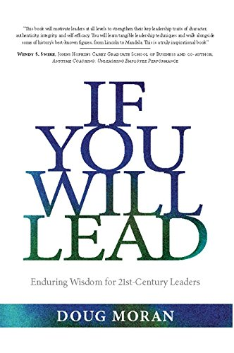 If You Will Lead: Enduring Wisdom for 21st-Century Leaders pdf epub