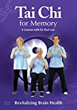 Tai Chi for Memory - Revitalizing Brain Health (6 Lessons with Dr Paul Lam)