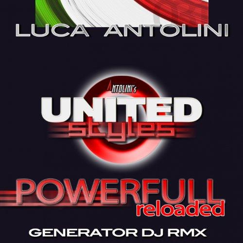 Powerfull Reloaded (Generator Dj Remix)