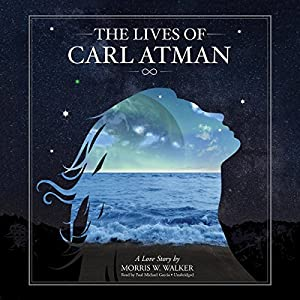 The Lives of Carl Atman Audiobook