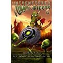 Unidentified Funny Objects 6 (Unidentified Funny Objects Annual Anthology Series of Humorous SF/F)