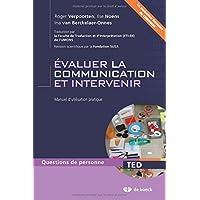 Evaluer la Communication et Intervenir Manuel d'Utilisation Pratique