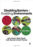 Disabling Barriers - Enabling Environments, French, Sally, 144625898X