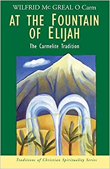 Book At the Fountain of Elijah (Traditions of Christian Spirituality)