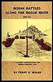 Indian Battles along the Rogue River 1855-56, Frank K. Walsh, 0913508047