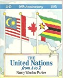 The United Nations from A to Z, Nancy Winslow Parker, 0396087388