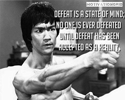 Defeat is a State of mind…Bruce lee's Quotes Poster 12×18 inch
