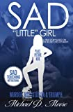 Sad Little Girl, Michael D. Moore, 1466424796