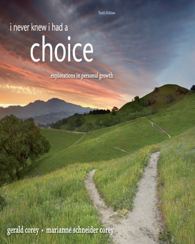 I Never Knew I Had A Choice: Explorations in Personal Growth Pdf
