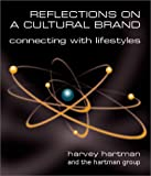 img - for Reflections on a Cultural Brand: Connecting with Lifestyles book / textbook / text book