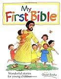 My First Bible, Pat Alexander, 1561483605