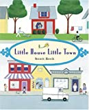 Little House, Little Town, Scott Beck, 081094930X