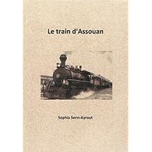 Le train d'Assouan (French Edition)