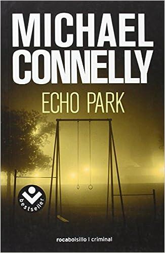 Kostenlose Downloads im PDF-Format Echo Park (Rocabolsillo Criminal) (Spanish Edition) 8496940454 auf Deutsch PDF ePub iBook