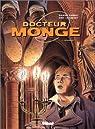 Docteur Monge, tome 1 : Hermine par Bardet