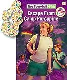 Escape from Camp Porcupine, Bonnie Compton Hanson, 1584110333