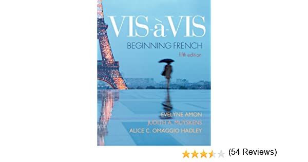 Amazon.com: Vis-à-vis: Beginning French (Student Edition ...