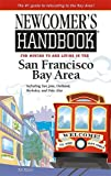 Newcomer's Handbook for Moving to and Living in the San Francisco Bay Area, Sabrina Crawford, 0912301635
