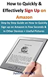 how to start an amazon account - How to Quickly & Effectively Sign Up on Amazon:: Step by Step Guide on How to Quickly Sign Up on Amazon in Few Seconds & in all Devices+Useful Pictures
