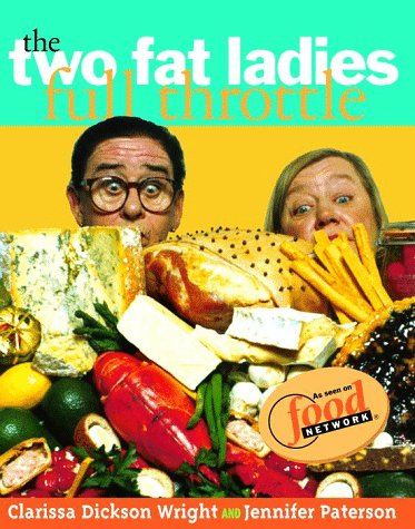 The Two Fat Ladies Full Throttle by Jennifer Paterson