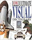 Ultimate Visual Dictionary Revised by DK Publishing (2002-10-01)