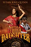 Third Daughter (the Dharian Affairs, Book One), Susan Quinn, 1493774778