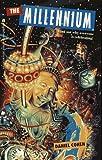 The Millennium, Daniel Cohen, 0671015621