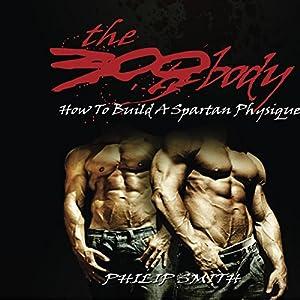 The 300 Body Audiobook