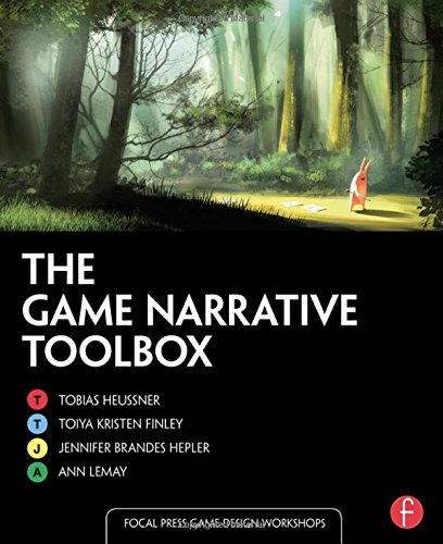 The Game Narrative Toolbox (Focal Press Game Design Workshops)