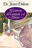 Historias del Corazon y el Hogar, James C. Dobson, 0881136425
